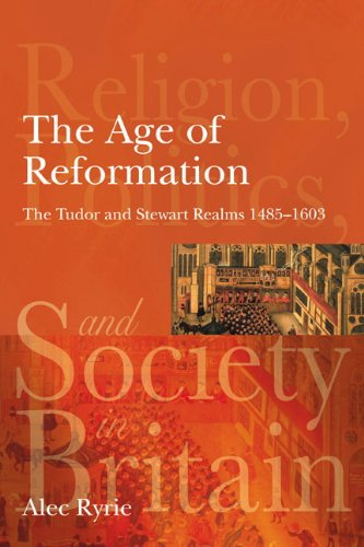 Age of Reformation The Tudor and Stewart Realms, 1485-1603  2009 edition cover