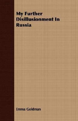 My Further Disillusionment in Russi  N/A 9781406739572 Front Cover