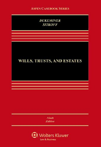 Wills, Trusts, and Estates:   2013 9781454824572 Front Cover