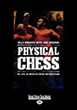 Physical Chess: My Life in Catch-as-Catch-Can Wrestling  0 edition cover