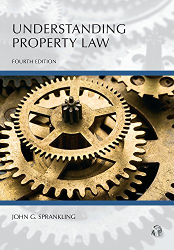 Understanding Property Law  4th 2016 9781522105572 Front Cover