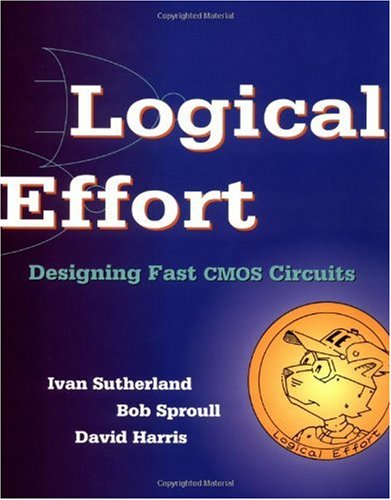 Logical Effort Designing Fast CMOS Circuits  1999 edition cover