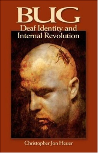 Bug Deaf Identity and Internal Revolution  2007 edition cover