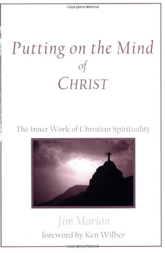 Putting on the Mind of Christ The Inner Work of Christian Spirituality  2011 (Revised) edition cover