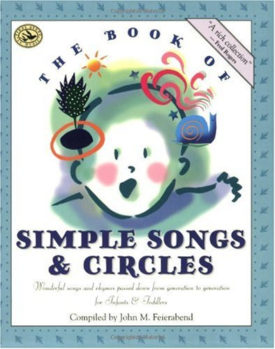 Book of Simple Songs and Circles Wonderful Songs and Rhymes Passed down from Generation to Generation for Infants and Toddlers N/A edition cover