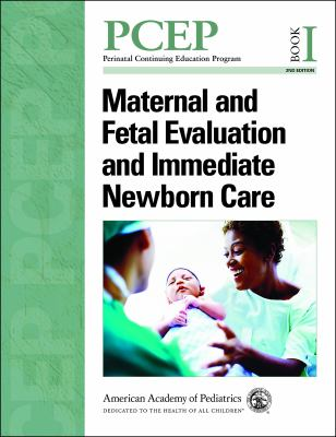 PCEP Maternal and Fetal Evaluation and Immediate Newborn Care (Book I)  2nd edition cover
