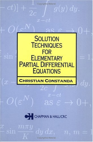 Solution Techniques for Elementary Partial Differential Equations   2002 edition cover