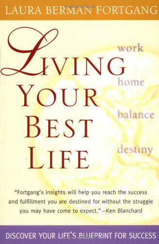 Living Your Best Life Ten Strategies for Getting from Where You Are to Where You're Meant to Be N/A edition cover