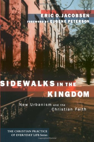Sidewalks in the Kingdom New Urbanism and the Christian Faith  2003 edition cover