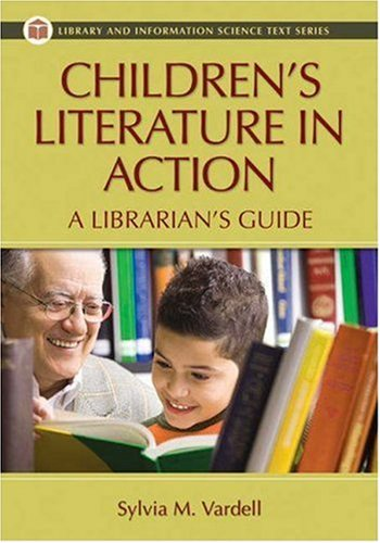 Children's Literature in Action A Librarian's Guide  2008 edition cover