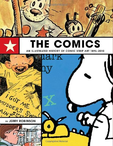Comics An Illustrated History of Comic Strip Art, 1895-2010  2011 edition cover