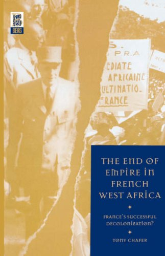 End of Empire in French West Africa France's Successful Decolonization?  2002 edition cover