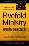 Fivefold Ministry Made Practical How to Release Apostles, Prophets, Evangelists, Pastors and Teachers to Equip Today's Church  2006 edition cover