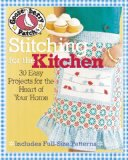 Gooseberry Patch� Stitching for the Kitchen 30 Easy Projects for the Heart of Your Home  2013 9781936096572 Front Cover