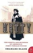 Hetty The Genius and Madness of America's First Female Tycoon N/A edition cover