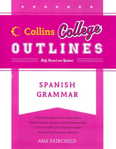 Spanish Grammar  2nd 2007 9780060881573 Front Cover