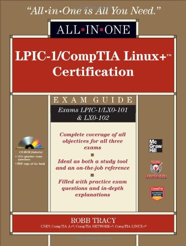 LPIC-1/CompTIA Linux+ Certification Exams LPIC-1/LX0-101 and LX0-102  2012 edition cover