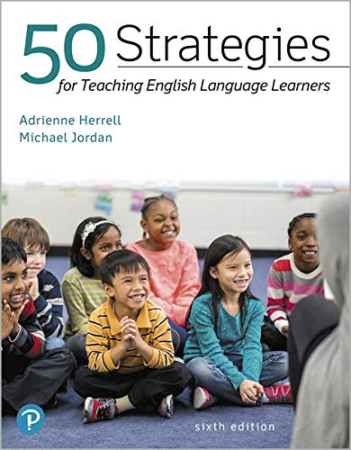 50 Strategies for Teaching English Language Learners, With Enhanced Pearson Etext -- Access Card Package:   2019 9780134863573 Front Cover