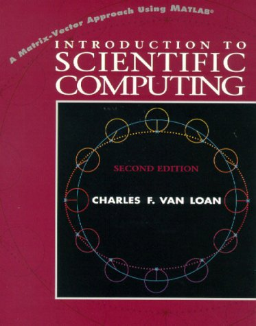 Introduction to Scientific Computing A Matrix-Vector Approach Using MATLAB 2nd 2000 (Revised) edition cover