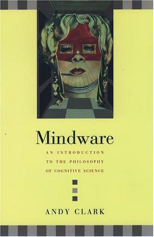 Mindware An Introduction to the Philosophy of Cognitive Science  2001 edition cover