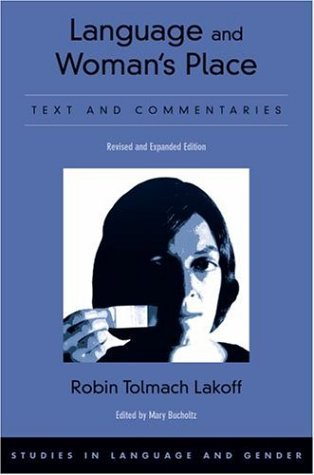 Language and Woman's Place Text and Commentaries 2nd 2004 (Revised) edition cover