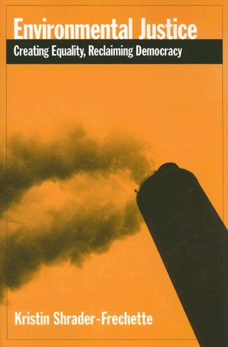 Environmental Justice Creating Equality, Reclaiming Democracy  2005 edition cover