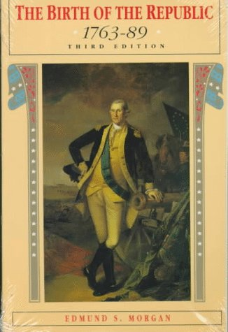 Birth of the Republic 1763-89 3rd 1992 edition cover