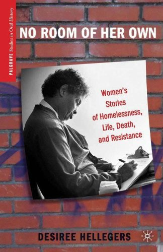 No Room of Her Own Women's Stories of Homelessness, Life, Death, and Resistance  2011 9780230116573 Front Cover