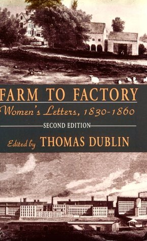 Farm to Factory Women's Letters, 1830-1860 2nd 9780231081573 Front Cover