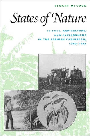 States of Nature Science, Agriculture, and Environment in the Spanish Caribbean, 1760-1940  2002 edition cover