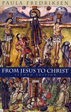 From Jesus to Christ The Origins of the New Testament Images of Christ 2nd 2000 edition cover