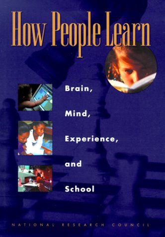 How People Learn Brain, Mind, Experience and School  1998 edition cover
