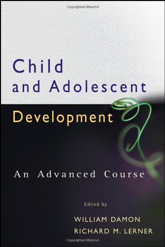 Child and Adolescent Development An Advanced Course  2008 9780470176573 Front Cover