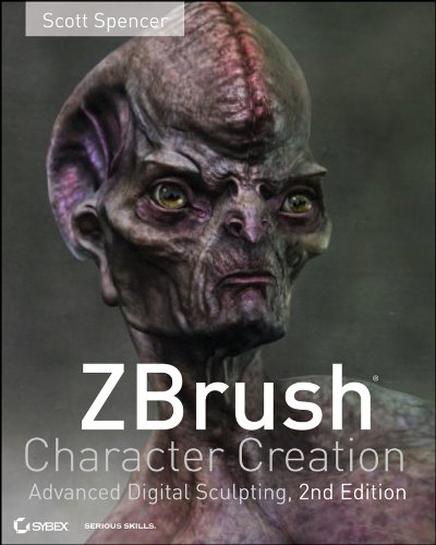 ZBrush Character Creation Advanced Digital Sculpting 2nd 2011 edition cover