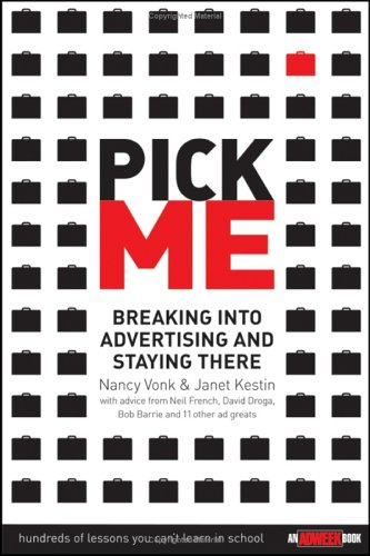 Pick Me Breaking into Advertising and Staying There  2005 edition cover