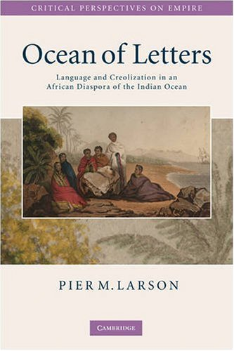 Ocean of Letters Language and Creolization in an Indian Ocean Diaspora  2009 9780521739573 Front Cover