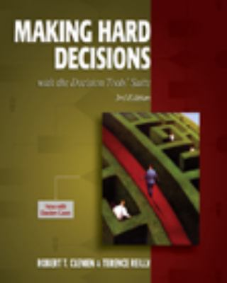 Making Hard Decisions with DecisionTools  3rd 2014 (Revised) 9780538797573 Front Cover