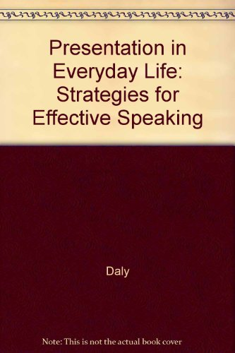 Presentations in Everyday Life with Upgrade C D : Text with free Real Deal Upgrade CD 1st 2001 9780618101573 Front Cover