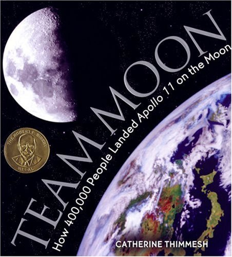 Team Moon How 400,000 People Landed Apollo 11 on the Moon  2006 edition cover