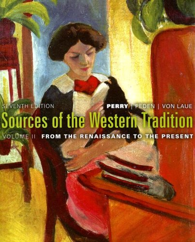 Sources of the Western Tradition From the Renaissance to the Present 7th 2008 edition cover