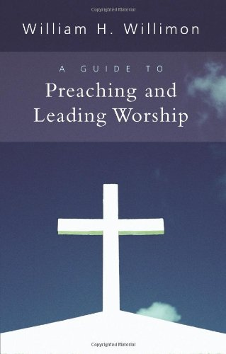 Guide to Preaching and Leading Worship   2008 edition cover