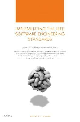 Implementing the IEEE Software Engineering Standards   2000 9780672318573 Front Cover