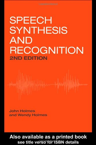 Speech Synthesis and Recognition  2nd 2001 (Revised) edition cover