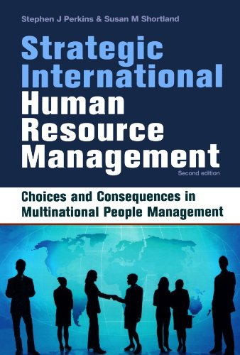 Strategic International Human Resource Management Choices and Consequences in Multinational People Management 2nd 2006 (Revised) 9780749443573 Front Cover