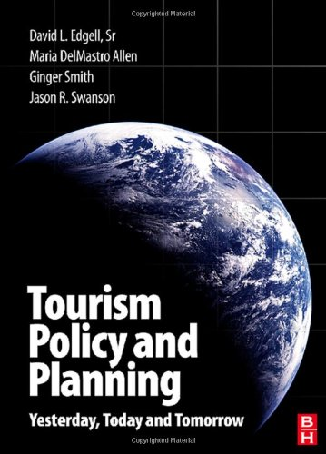 Tourism Policy and Planning Yesterday, Today and Tomorrow  2008 edition cover
