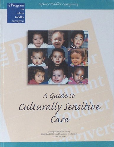Infant-Toddler Caregiving : A Guide to Culturally Sensitive Care 1st edition cover