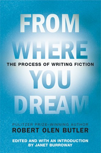 From Where You Dream The Process of Writing Fiction  2006 edition cover
