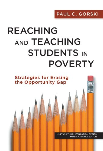 Reaching and Teaching Students in Poverty Strategies for Erasing the Opportunity Gap N/A edition cover