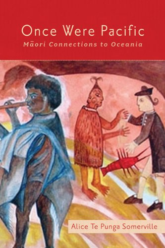 Once Were Pacific Maori Connections to Oceania  2012 edition cover