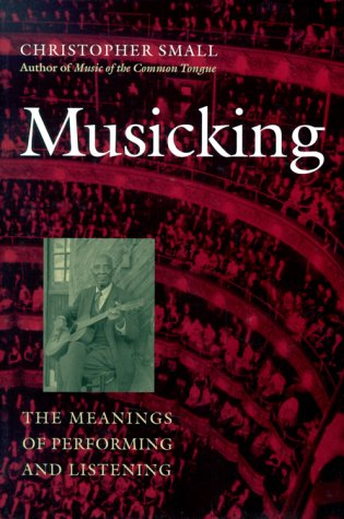 Musicking The Meanings of Performing and Listening  1998 edition cover